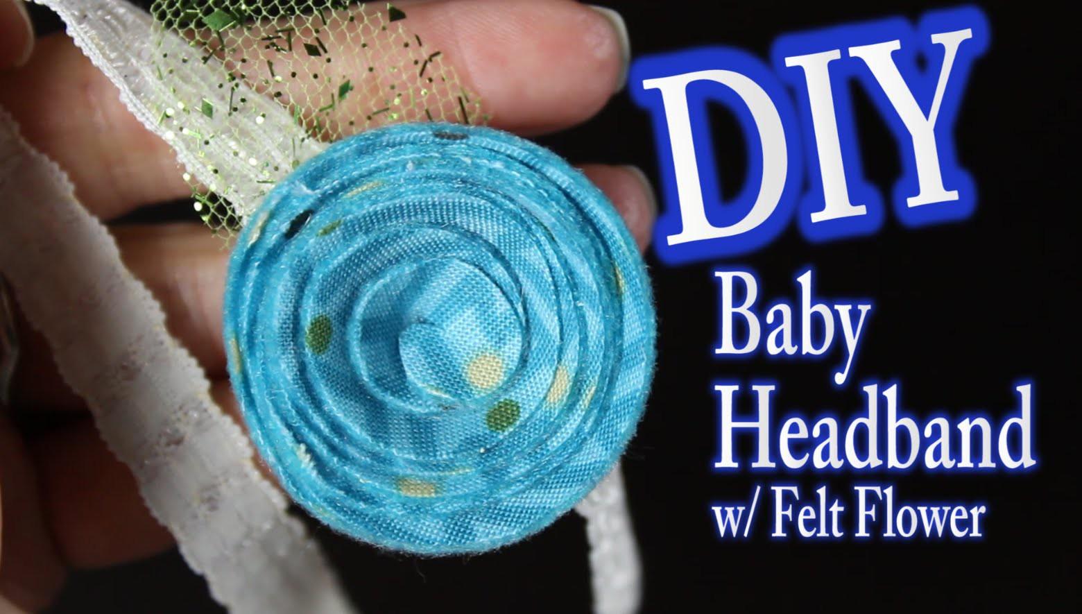 DIY Baby Headband Tutorial With A Felt Flower