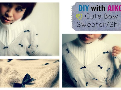 DIY Fashion : Cute Bow Shirt.Sweater Tutorial