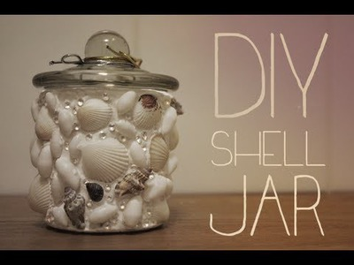 DIY Shell jar