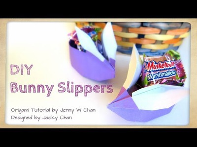 Easter Crafts- Origami Bunny - Easter Basket - Bunny Slippers - Rabbit Basket - Candy Holder