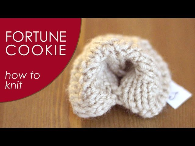 How to Knit a Fortune Cookie: Chinese New Year