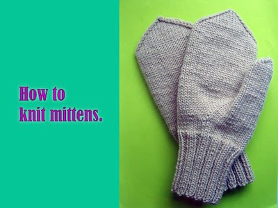 How to knit mittens. Part 1.