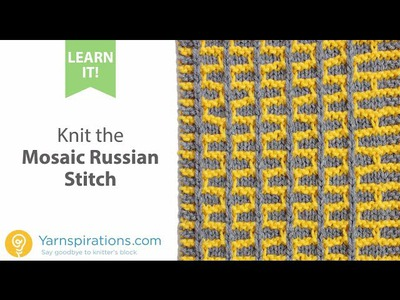 How To Knit the Mosaic Russian Stitch