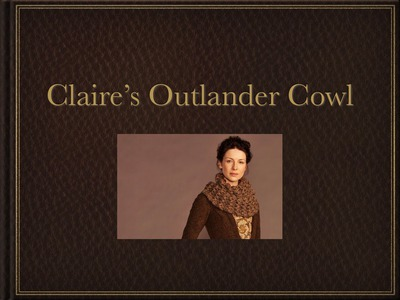 How to knit your own Outlander Cowl