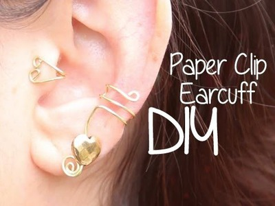Paperclip Ear Cuff ♥ DIY