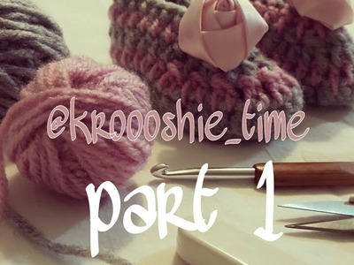 Part1حذاء طفل كروشيه how to crochet a baby shoes