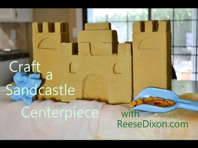 Crafts for Summer - A Sandcastle Centerpiece!