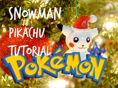 DIY Holiday Ornament- Snowman Pikachu Tutorial! Polymer Clay