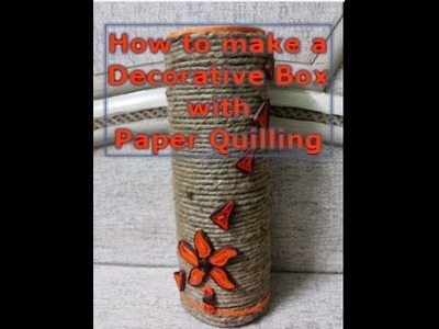 How to decorate empty box | DIY | Decorating pringles empty box