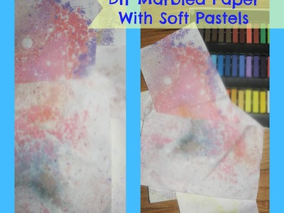 How to marble paper with soft pastels.  Handmade marble paper. How to make marbled paper