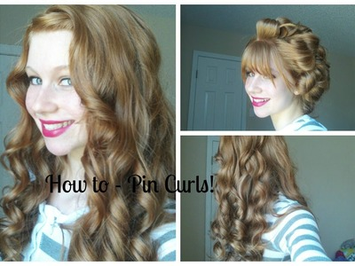How to - Pin Curls! ♥