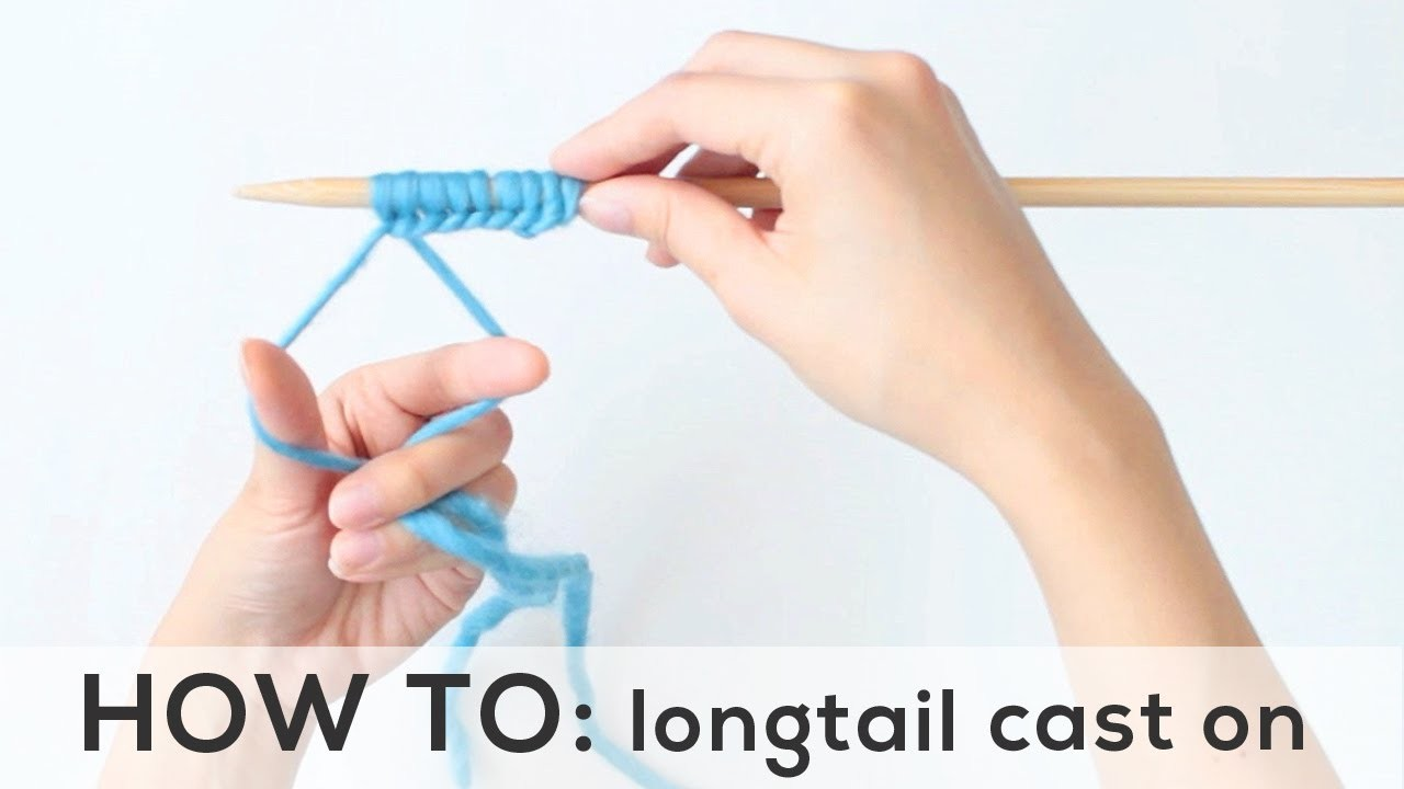 Knitting Essentials: Longtail Cast On