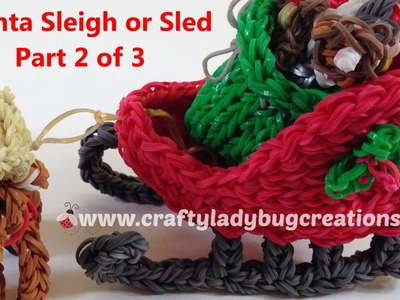 Rainbow Loom Christmas Santa Sleigh or Sled, Part 2 How to Make Loom Band Tutorials by