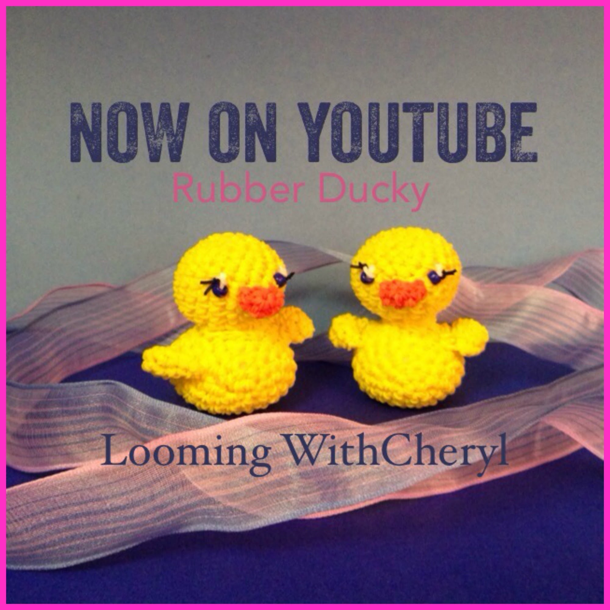 Rainbow Loom Rubber Ducky - Loomigurumi - Looming WithCheryl