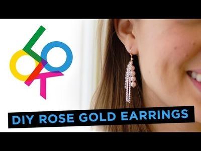 Rose Gold Earring: Look DIY