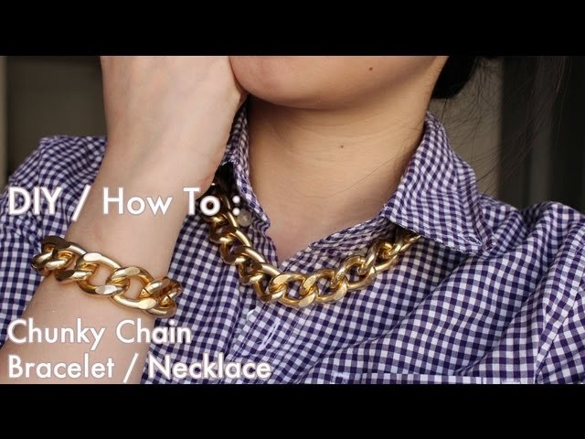 DIY: How To Make Chunky Chain Bracelet or Necklace