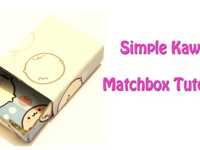 DIY Kawaii Matchbox Tutorial