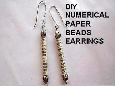 DIY NUMERICAL PAPER BEADS EARRINGS, paper jewelry, jewelry making