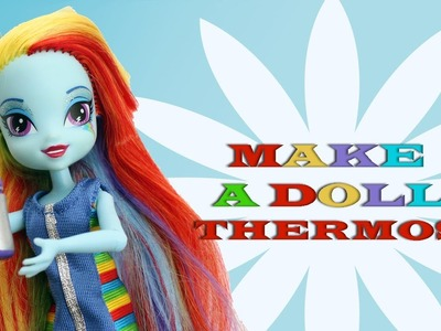 Make a Clay Doll Thermos- Doll Crafts