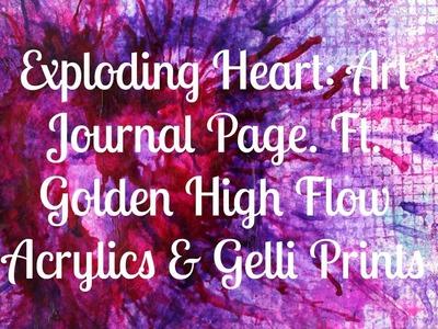 "Mixed Media Art Journal Page ""Exploding Heart"" Ft. Golden High Flow Acrylics"