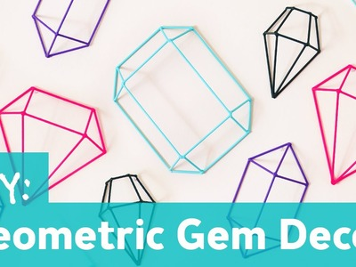 DIY Geometric Gem Decor