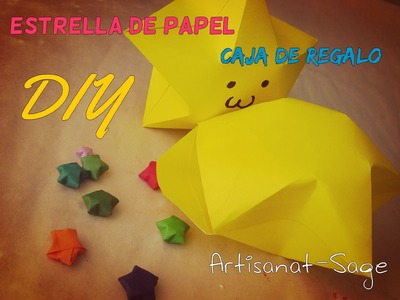 Estrella de papel- caja de regalo- DIY-how to- star of paper (14 de febrero)