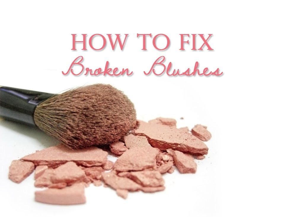 How to Fix Broken Blushes, Eyeshadows, Bronzers, & Highlighters