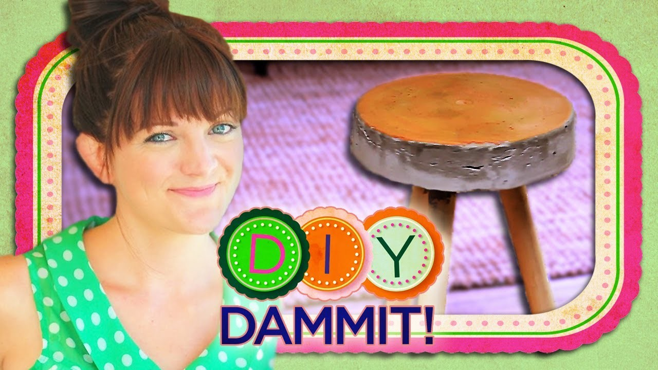 HOW-TO Make a Concrete Stool w. Allison Fields - DIY DAMMIT!