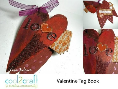 How to Make a Valentine Tag Book by Lisa Fulmer