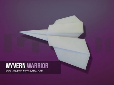 Let's make a paper airplane that Flies well  | Wyvern  ( Tri Dang )