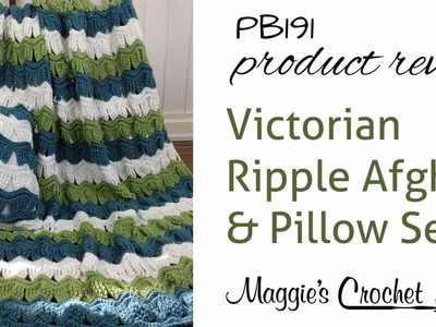 Victorian Ripple Afghan and Pillow Set Crochet Pattern Product Review PB191