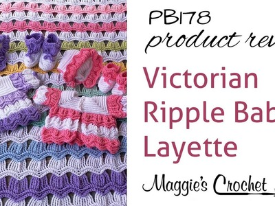 Victorian Ripple Baby Layette Crochet Pattern Product Review PB178