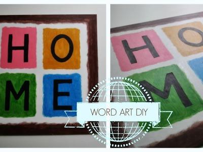 "Wall decor DIY ♡ ""HOME"" word wall art"