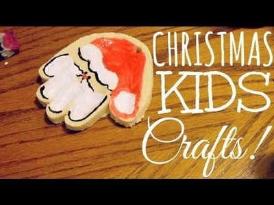 CHRISTMAS KIDS CRAFTS!