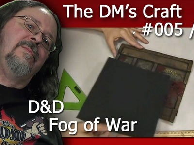 Crafting a tile to enhance your D&D encounter and Fog-of-War  (the DM's Craft, Ep 5, p2)