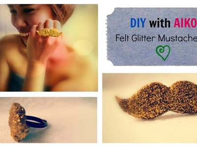 FASHION DIY : How To Make A Glitter Mustache Ring From Felt Tutorial