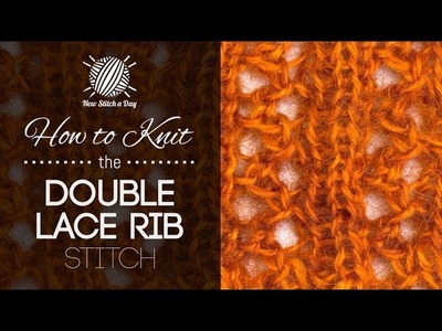 How to Knit the Double Lace Rib Stitch