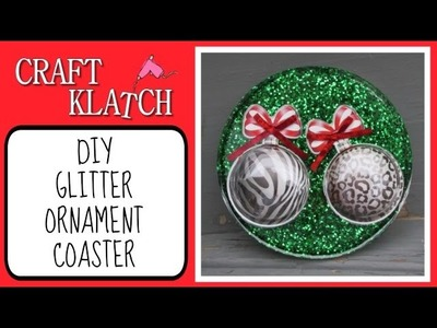 Ornament Glitter Coaster   Another Coaster Friday Craft Klatch Christmas Series
