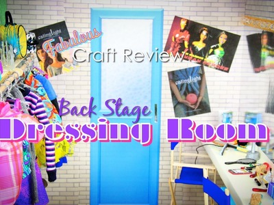 Fabulous Craft Review: Doll Backstage Dressing Room