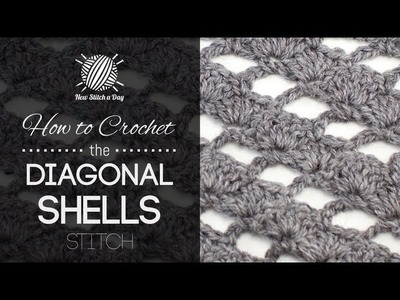 How to Crochet the Diagonal Shells Stitch