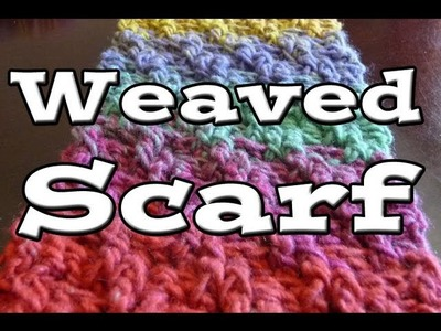How To Crochet Woven Scarf