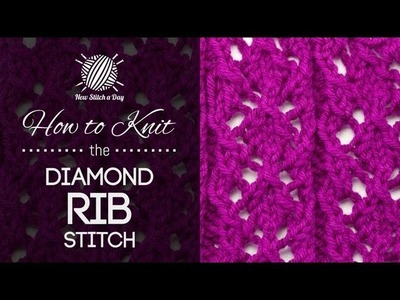 How to Knit the Diamond Rib Stitch