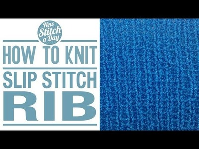 How to Knit the Slip Stitch Rib (English Style)