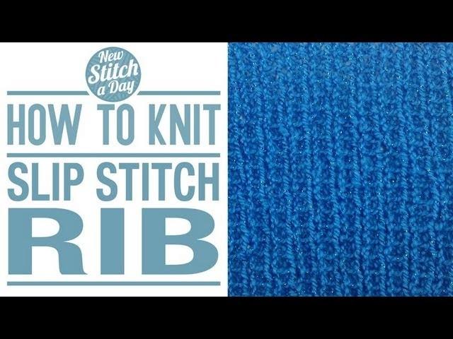 How to Knit the Slip Stitch Rib (English Style)