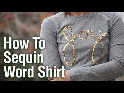 How to Sequin Joy Shirt