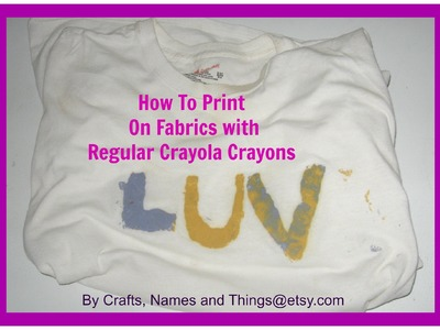 How to stencil on your T- shirt. How To Print On Fabrics with Regular Crayola Crayons