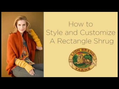 How to Style and Customize a Rectangle Shrug