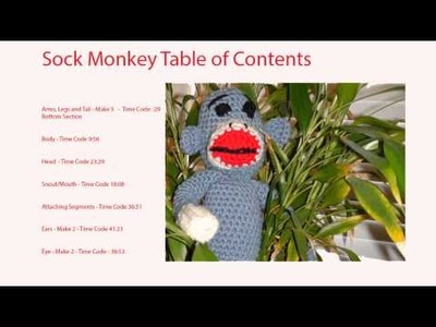 Crochet Sock Monkey Table of Contents - Crochet Geek