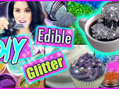 DIY Edible Glitter! | Eat Glitter For Breakfast! | Delicious Glitter!