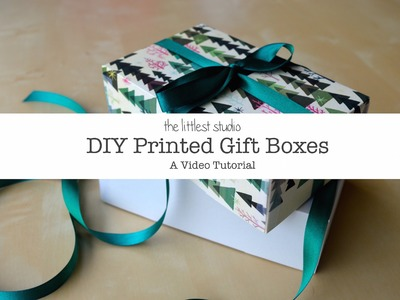 DIY Printed Gift Boxes